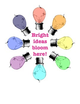 Bright Ideas Bloom Here poster