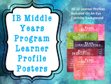 International Baccalaureate Learner Profile Posters (Late