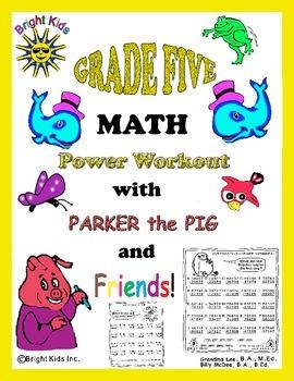 Bright Kids Grade Five Math Power Workout - Save Time! Just Print & Teach!