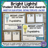 Bright Lights! Student Shout Outs and Awards