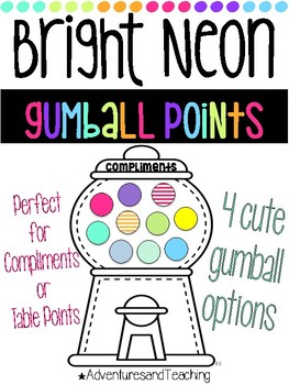 Bright Neon Compliments & Table Points Gumball Machine {Class Incentive}