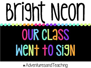 Bright Neon Our Class Went To... Classroom Door Sign