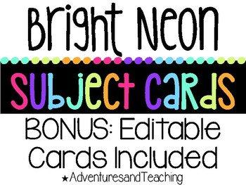 Bright Neon Schedule, Subject & Daily 5 Cards {EDITABLE}