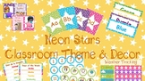Bright / Neon Stars Classroom Theme and Decor (English and