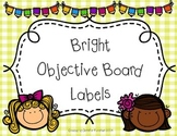Bright Objective Labels