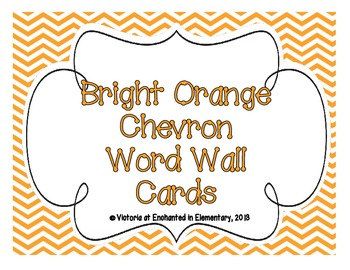 Bright Orange Chevron Word Wall Cards