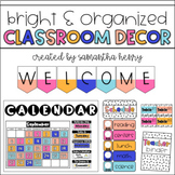 Bright & Organized Classroom Decor BUNDLE *Editable*