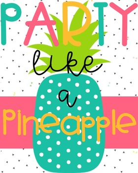 Bright Pineapple Classroom Posters -2 Sizes!