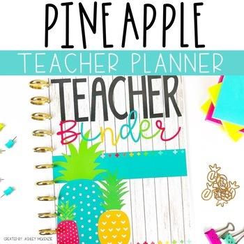 Bright Pineapple Teacher Binder & Planner Pack - Yearly Updates!
