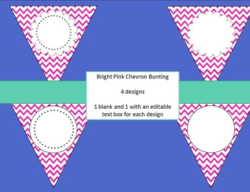 Bright Pink Chevron Bunting--EDITABLE text and size, 4 designs