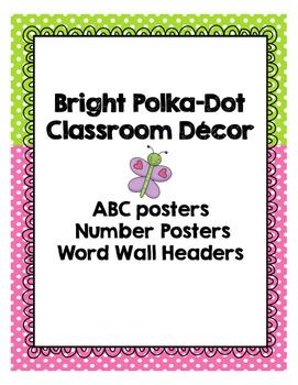 Bright Poka Dot Classroom Decor