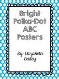 Bright Polka Dot ABC Posters