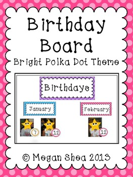 Birthday Board Set: Bright Polka Dot Classroom Decor