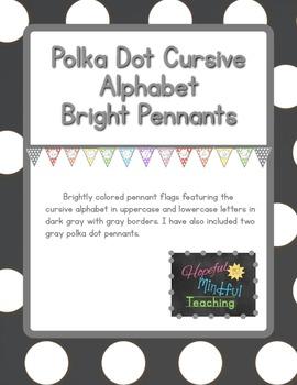 Bright Polka Dot CURSIVE Alphabet Pennants