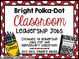 Bright Polka-Dot Classroom Leadership Jobs