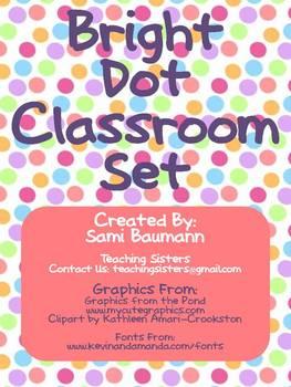 Bright Polka Dot Classroom Set