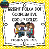 Bright Polka Dot Cooperative Group Roles- Posters and Stud