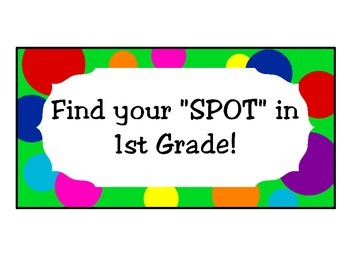 Bright Polka Dot Find Your Spot Welcome Signs