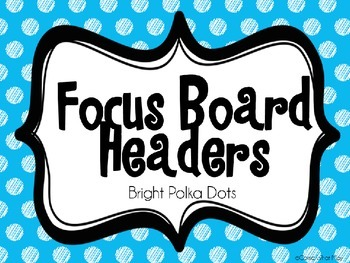 Bright Polka Dot Focus Board Headers