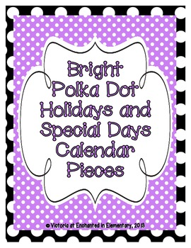 Bright Polka Dot Holiday Calendar Pieces