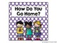 "Bright Polka Dot ""How Do You Get Home?"" Clip Chart {with white labels}"