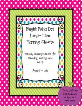 Bright Polka Dot Long-Term Planning Sheets