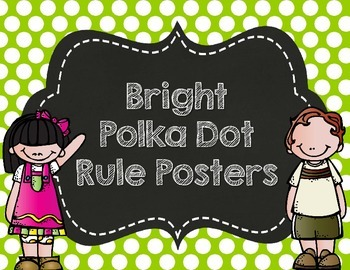 Bright Polka Dot Rule Posters- Customized for you!