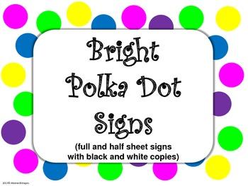 Bright Polka Dot Signs