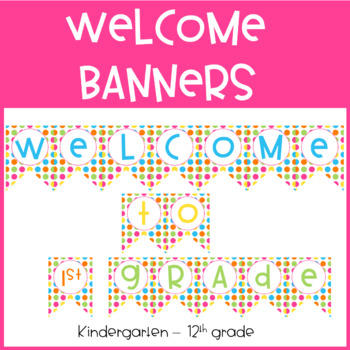 Bright Polka Dot Welcome Banners