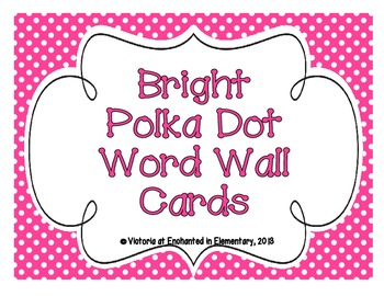 Bright Polka Dot Word Wall Cards