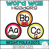 Bright Polka Dot Word Wall Header
