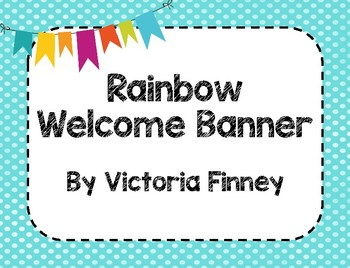 Bright Rainbow Welcome Banner