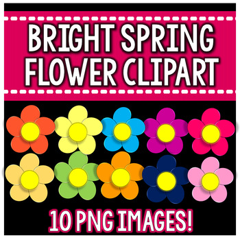 Bright Spring Flowers Clipart By Kinder Pals Teachers Pay Teachers