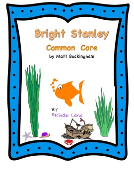 Bright Stanley Common Core