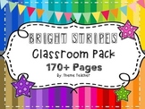 Bright Stripes Classroom Theme Pack OVER 170+ PAGES