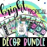 Bright Tropical EDITABLE Classroom Decor BUNDLE