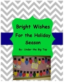 Bright Wishes for the Holiday!