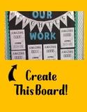 Bright Work Board