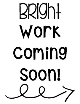 Bright Work Coming Soon