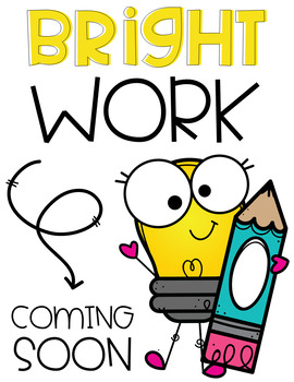 Bright Work Coming Soon Signs
