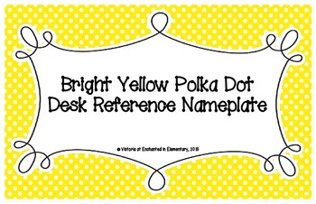 Bright Yellow Polka Dot Desk Reference Nameplates