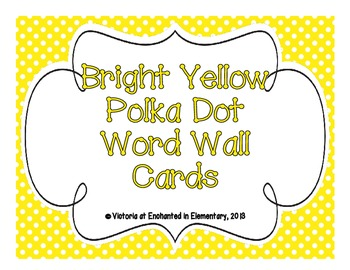 Bright Yellow Polka Dot Word Wall Cards