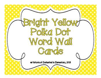 Bright Yellow Polka Dot Word Wall Cards