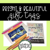 Bright and Beautiful gift tags