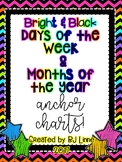 Bright and Black Theme Days of the Week and Months of the Year Anchor Charts!