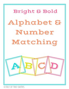 Bright and Bold - Alphabet and Number Matching