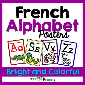 Bright and Colorful FRENCH Alphabet Posters