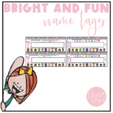 Bright and Fun Name Tags!