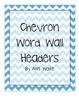 BrightChevron Word Wall Headers