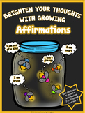 Brighten Your Thoughts With Glowing Affirmations